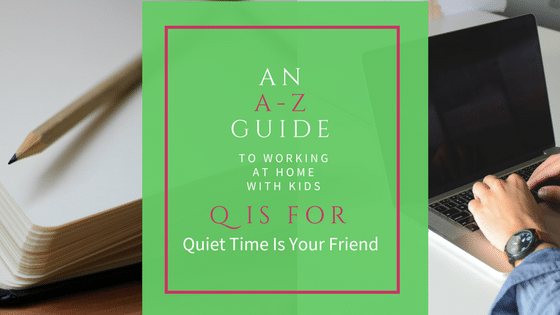 Q Is For Quiet An A-Z Guide: Q is for...