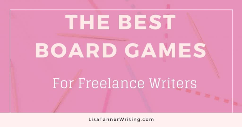 15 Awesome Board Games for Freelance Writers – Lisa Tanner